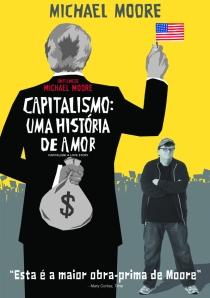 """""""Capitalismo, Uma História de Amor"""" filme de Michael Moore"""
