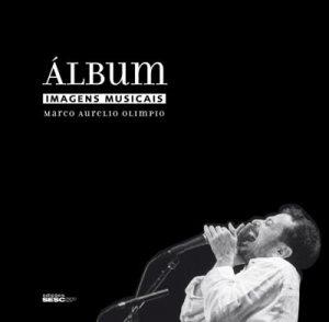Livro reúne fotografias de importantes nomes da música brasileira