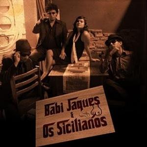 Babi Jaques e Os Sicilianos