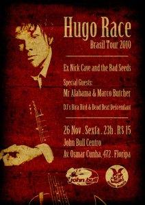 Hugo Race Brasil Tour 2010 – Edição Floripa