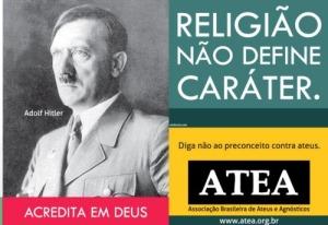 Diga não ao preconceito contra ateus. Campanha publicitária da ATEA