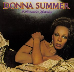 Donna Summer – I Remember Yesterday (1977, Oasis)