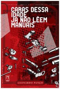 Caras Dessa Idade já não lêem manuais, livro de Leonardo Panço