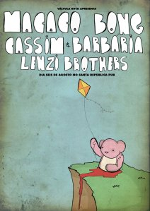 Cartaz do Válvula Rock Apresenta com Macaco Bong, Cassim & Barbária e Lenzi Brothers!